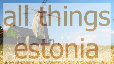 All Things Estonia